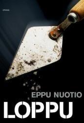 Loppu (Eppu Nuotio) | Kirjavinkit Books To Read, My Books, Terry Pratchett, Literature, Pdf, Facts, Reading, Literatura, Reading Books