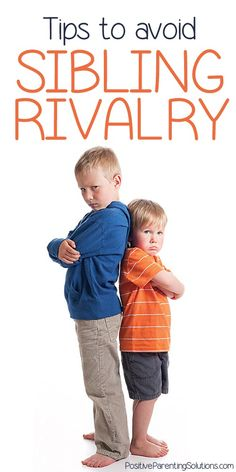 Sibling Rivalry - Positive Parenting Solutions Positive Parenting Solutions
