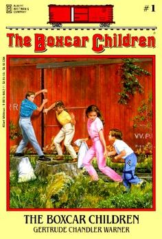 Boxcar Children  My first chapter book