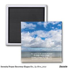 Shop Serenity Prayer Recovery Slogan Ocean Beach Sky Magnet created by Personalize it with photos & text or purchase as is! Serenity Quotes, Serenity Prayer, Ocean Beach, Ocean Waves, Courage To Change, Get Well Gifts, Ways To Relax, Round Magnets, Sky And Clouds