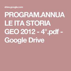 PROGRAM.ANNUALE  ITA STORIA GEO 2012 -  4°.pdf - Google Drive