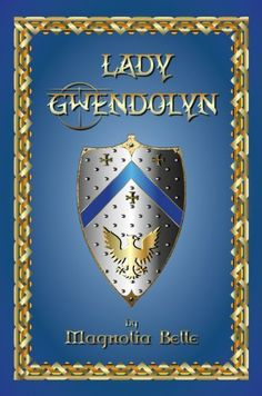 Lady Gwendolyn by Magnolia Belle, http://www.amazon.com/dp/B00DIGGHXW/ref=cm_sw_r_pi_dp_ngMXrb16RMCHT