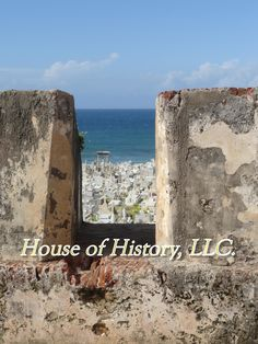 gunners' hole~San Juan, Puerto Rico Please do not change my captions or erase my copyright. These photos are original & belong to House of History, LLC. www.familyhistoryamystery.com
