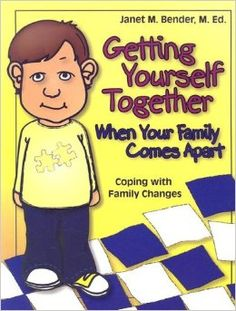 Getting Yourself Together When Your Family Comes Apart: Coping with Family Changes: Janet M. Bender: 9781931636285: Amazon.com: Books