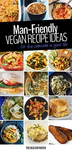 The way to man's heart is through his stomach so why not feed him ALL THE PLANTS with these man-friendly vegan meal ideas. Recipes even the carnivore in your life will love. dinner for carnivores Man-Friendly Vegan Meal Ideas - The Healthy Maven The Healthy Maven, Heart Healthy Recipes, Veggie Recipes, Whole Food Recipes, Healthy Eating, Healthy Man, Clean Eating, Raw Recipes, Healthy Heart