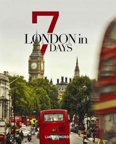 London in 7 Days showcases a variety of exciting seven day itineraries, including some night events, based on proximity and cost to maximize those short visits to one of the most iconic cities in the