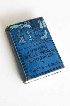 Old Mother West Wind's Children by Thornton W by Petitpoesy