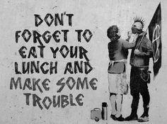 street art   graffiti   punk   rebel   trouble makers   banksey ?   mum   misspent youth   delinquents