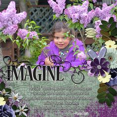 Our Miss Teyla loves her time on the farm. Each day is a magical experience for her. Andrea Gold Designs kit - Imagine was just right for this photo. The beautiful purples and light teal in the flowers, ellies and papers are a perfect combination. http://www.godigitalscrapbooking.com/shop/index.php?main_page=product_dnld_info&cPath=29_41&products_id=29836