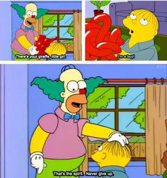 The Simpsons Never give up