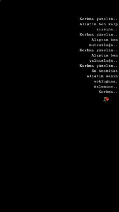 Korkma sevdiğim ~RuYu🍃 Good Quotes For Instagram, Best Quotes, Nice Quotes, Meaningful Tattoos, Tattoo Quotes, Motivation, Words, Cute Quotes, Best Quotes Ever