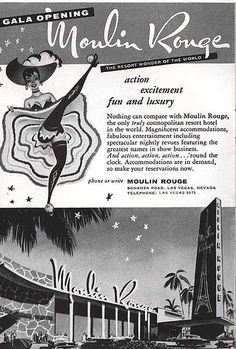 Opening of the Moulin Rouge Interracial Casino in Las Vegas, Nevada - Jet Magazine, June 2, 1955 by vieilles_annonces, via Flickr