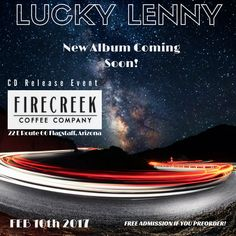My friends of the band Lucky Lenny release their debut album of original music on February 10th. I played percussion on one of the songs for the album that was Recorded at Mudshark Recording Studios with David James. This is my first time being on an album and I'm grateful for the opportunity. They are having a CD release party with two other bands and I'll be playing with the band I am in, Sister and the Sun. For more details visit website. ~ Mynzah