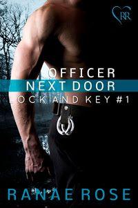 Officer Next Door by Ranae Rose