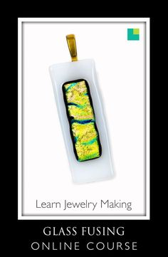 Glass Jewelry making online course and tutorials Make Your Own Jewelry, Diy Jewelry Making, Fused Glass Jewelry, Glass Pendants, Jewelry Stores Near Me, Fun Hobbies, Imitation Jewelry, Glass Flowers, Recycled Glass