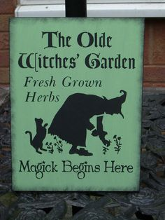 pRiMiTiVe The Olde Witches Garden Sign by Faerie Nuff, via Flickr