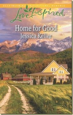 Home for Good by Jessica Keller 4 Stars!