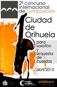 """II Concurso Internacional de Composición """"Ciudad de Orihuela"""" para Saxofón y Orquesta de Cuerdas"""