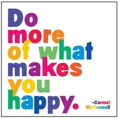 Do More Of What Makes You Happy Quotable Card