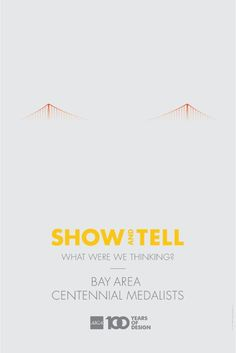 Show and Tell Bay Area Poster