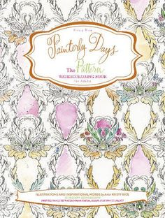 Watercolor Coloring Books by Kristy Rice. Painterly Day, Flowers, Woodland and Patterns watercoloring books for adults. Watercolor Painting Techniques, Watercolor Paintings, Painting Tips, Adult Coloring, Coloring Books, Watercolor Books, Pattern Sketch, Vintage World Maps, Sketches