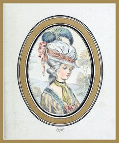 Hats by Madame Bertin  (Milliner to Marie Antoinette & the French Court)1776