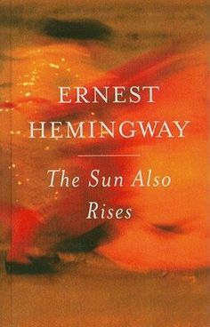 The Sun Also Rises   Ernest Hemmingway #goodreads #read www.worstdayofyourlife.com www.whothefuckisshon.com raleigh, nc #disasterdays #theworstdayofyourlife #podcast #tcp