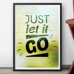 Quadro Let it Go | Fábrica9