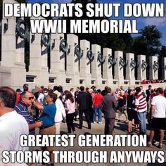 """WWII Memorial Sign: """"The public may visit the World War II Memorial 24 hours a day."""" ---> So why did it go from unstaffed to a gaggle of paid police to forbid viewing during the shutdown?  Who ordered it closed to the public?"""