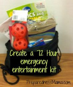 Create a 72 hour emergency entertainment kit