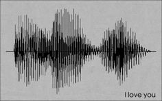 soundwaves i love you, etc - Google Search                                                                                                                                                                                 More