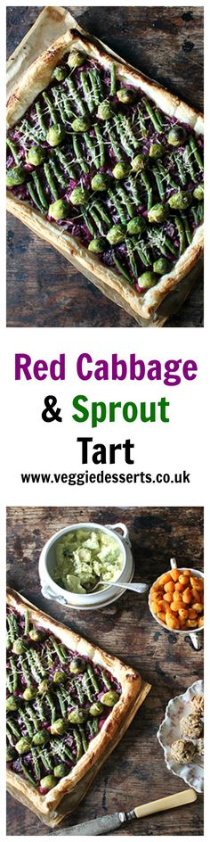 Red Cabbage and Sprout Tart | Christmas Leftovers | Veggie Desserts  This red cabbage and sprout tart brings together Christmas foods in an unusual way! I've taken Christmas dinner side dishes and made them the star of the show in this vibrant puff pastry tart.
