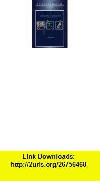 Solutions Manual for Organic Chemistry (9780321773890) Leroy G. Wade, Jan W. Simek , ISBN-10: 0321773896  , ISBN-13: 978-0321773890 ,  , tutorials , pdf , ebook , torrent , downloads , rapidshare , filesonic , hotfile , megaupload , fileserve