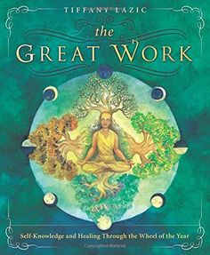 The Great Work: Self-Knowledge and Healing Through the Wheel of the Year by Tiffany Lazic http://www.amazon.com/dp/0738744425/ref=cm_sw_r_pi_dp_-N5Fvb05G5SQQ