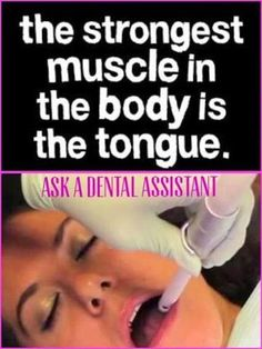 The strongest muscle in the body is the tongue. Ask a dental assistant. It's National Dental Assistant Recognition Week! Hooray for dental assistants! Dentaltown Dental Assistants http://www.dentaltown.com/MessageBoard/thread.aspx?s=2&f=102&t=222566&pg=1&r=3726735   #DentalAssistantAppreciationWeek #DentalAssistantsROCK! #DentalAssistant #DentaltownDentalAssistants #Dentistry #Dentist #Dental