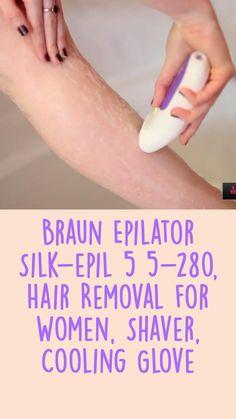 Best Epilator, Braun Epilator, Shaved Sides, Straight Razor, Homemade Skin Care, Hair Removal, Gloves, Silk, Women