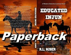 """A fun tale of an Indian US Marshal and his 6'2"""" cowboy partner against clever criminals in the old west."""