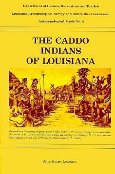 The Caddo Indians of Louisiana - read it online free