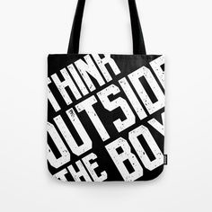 Tote bag - Think outside the box typography quote. Quote Typography, G Man, Thinking Outside The Box, Shopping Bag, Reusable Tote Bags, Stuff To Buy, Shopping Bags