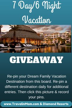Win a 6 night/7 day vacation to your choice of  Orlando Grand Beach Vegas Polo Towers Hawaii Ka'anapali Beach Club Los Cabos Cabo Azul It's easy to enter! #DiamondResorts #tmom
