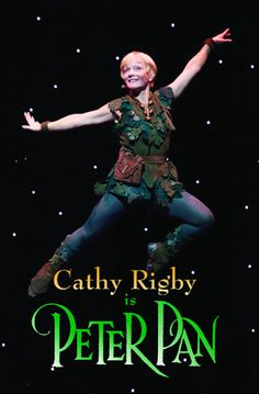 """CATHY RIGBY IS PETER PAN  Jan. 8-13, 2013 THIS IS THE BEST PETER PAN EVER"" Still going at 60 years old!"