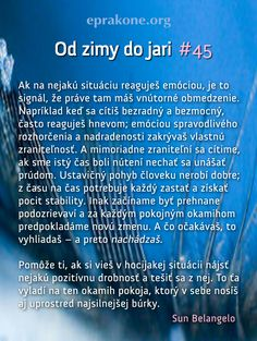 Od zimy do jari: deň 45 Development Quotes, Self Development, Motto, Periodic Table, Periotic Table, Mottos