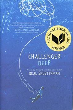 """A captivating novel about mental illness that lingers long beyond the last page, """"Challenger Deep"""" is a heartfelt tour de force by New York Times bestselling author Neal Shusterman. The Journey, Ya Books, Good Books, Books To Read, New York Times, Nex York, Challenger Deep, 2016 Challenger, National Book Award Winners"""