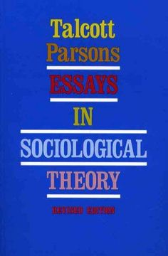 essays in sociological theory Essays sociology for mennel a real sociological theory is formalized and ultimately testable explanations which are accumulated to a large extent in the ordinary process of sociology research ie sociological theory must be related to sociological research.
