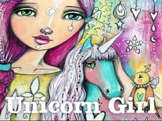 Unicorn Girl - Mixed Media Art with Willowing - YouTube