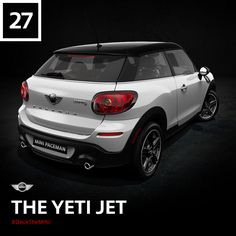 A perfect automobile for the stylish, modern yeti. At these speeds, it's no wonder one hasn't been captured on camera yet. #DeckTheMINI