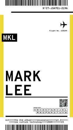 Mark Lee, Nct 127, Culture Album, Overlays, Nct Album, Ticket Template, Kpop Posters, Nct Life, Kpop Aesthetic