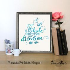 You Attitude Determines Your Direction Watercolor Calligraphy Art Print Motivational Wall Art Hand Lettered Home Decor Office Printable by VeraAlicePrintables