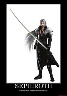 Sephiroth - World's most badass momma's boy