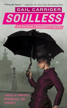 Vampires, Werewolves, Ghosts and Mad Scientists in Steampunk Victorian London. I love steampunk and I love all things vampire, so I was thrilled when I found the Parasol Protectorate series by Gail Carriger. Paranormal Romance Books, Romance Authors, Parasol, Jane Austen, New York Times, Steampunk Book, Victorian Steampunk, Steampunk Clothing, Steampunk Fashion